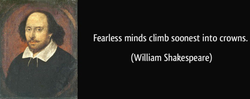 Quote-fearless-minds-climb-soonest-into-crowns-william-shakespeare-351133